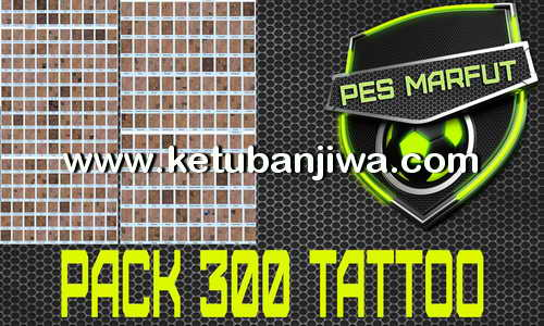 PES 2016 Pack 300 Tattoo by Marcéu Ketuban Jiwa