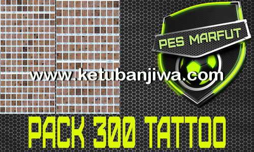 PES 2016 Pack 300 Tattoo by Marcéu Ketuban Jiwa