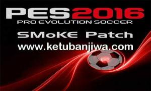 PES 2016 SMoKE Patch 8.2.1 Update 13.03.2016