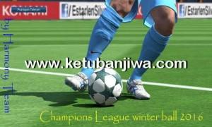 PES 2016 UEFA Champions League Winter Balls 2016/17