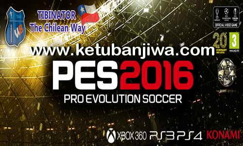PES 2016 XBOX 360 TheChileanWay 6.1 Patch Fix Update Ketuban Jiwa