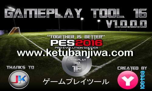 GamePlay Tool 16 v1.0.0.0 by Yaku & IceTea Ketuban Jiwa