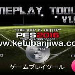 PES 2016 GamePlay Tool v1.0.0.1 by Yaku & IceTea