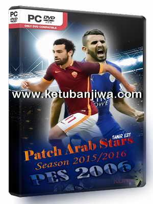 PES 2006 Patch Arab Stars 2016-2017 Single Link Ketuban Jiwa