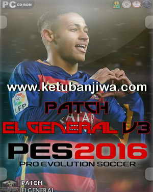 PES 2016 ElGeneral Patch v3 Single Link Ketuban Jiwa