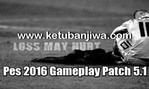 PES 2016 GamePlay Patch 5.1 by Alex Ketuban Jiwa