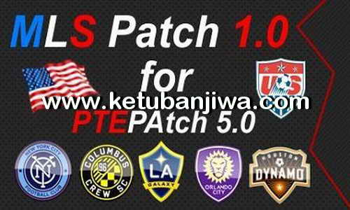 PES 2016 MLS Patch 1.0 For PTE Patch 5.0 by HarleyGnr Ketuban Jiwa