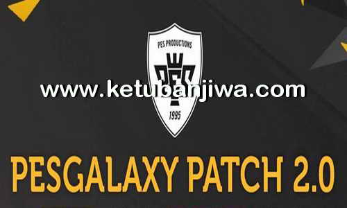 PES 2016 PESGalaxy Patch 2.00 AIO Single Link Ketuban Jiwa
