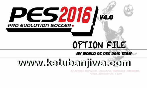 PES 2016 PS3 BLES Option File v4 Compatible DLC 3.0 by World Of PES Ketuban Jiwa