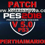 PES 2016 PS3 PupperThaiMariolino Patch 5.0
