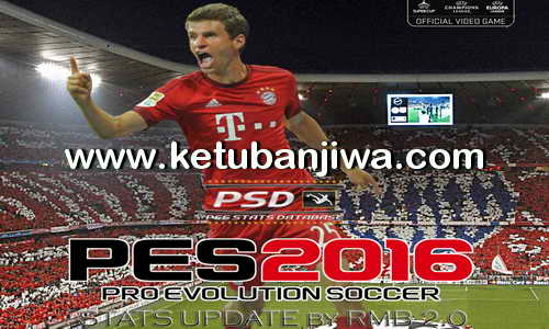 PES 2016 PSD Stats 2.0 For PTE Patch 5.1 by RMB Ketuban Jiwa