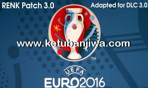 PES 2016 RENK Patch 3.0 Conpatible DLC 3.0 by ZZ-TOP Ketuban Jiwa