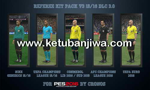 PES 2016 Referee Kits Pack v3 DLC 3.0 by CRONOS Ketuban Jiwa