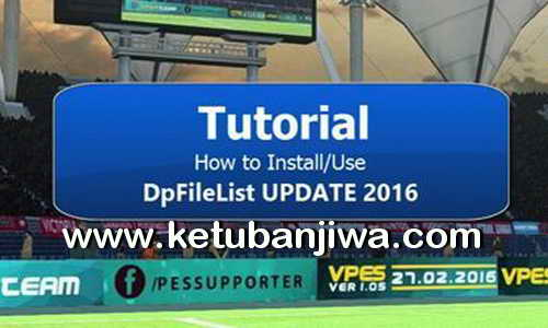 PES 2016 DpFileList Update 2.0 by PhucProITBoy Ketuban Jiwa