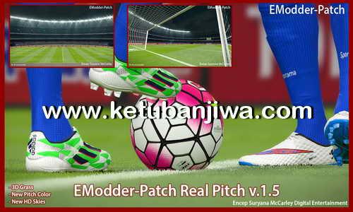 PES 2016 EModder Patch Real Pitch 1.5 Ketuban Jiwa