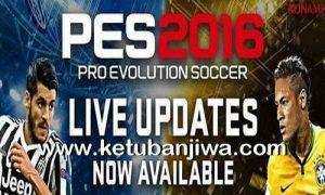 PES 2016 Live Update 12 May 2016 Ketuban Jiwa
