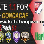 PES 2016 MLS + CONCACAF Patch 1.1 For PTE Patch 5.1