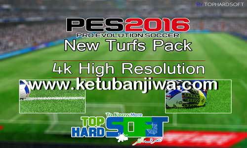 PES 2016 New Turfs Pack by TopHardSoft Ketuban Jiwa