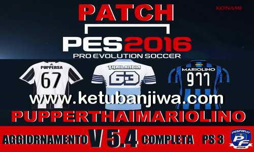 PES 2016 PS3 PupperThaiMariolino Patch 5.4 Ketuban Jiwa