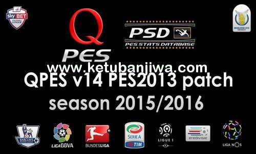 PES 2013 QPES Patch 14 Season 2015-2016 Ketuban Jiwa