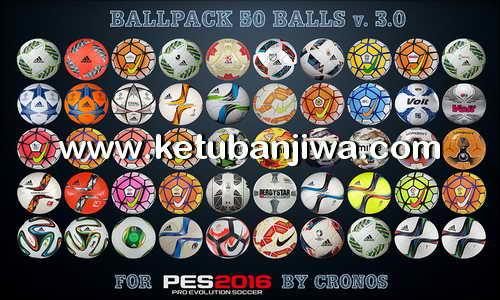 PES 2016 Ballpack 50 Balls 3.0 by cRoNoS Ketuban Jiwa