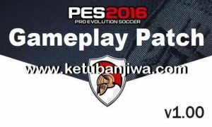 PES 2016 Gameplay Patch v1.00 DLC 4.0 by Caesar Ketuban Jiwa