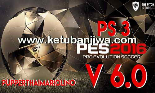 PES 2016 PS3 PupperThai Patch v6.0 Ketuban Jiwa