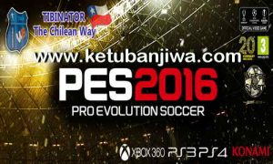 PES 2016 XBOX 360 The Chilean Way v 7.0 Final by Kerley and Tibi