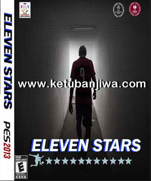 PES 2013 Eleven Stars Patch Season 16-17 Ketuban Jiwa