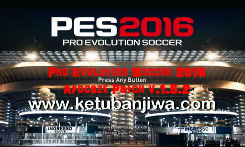 PES 2016 Apocaze Patch 1.5.2 Ultimate Update Season 16-17 Ketuban Jiwa