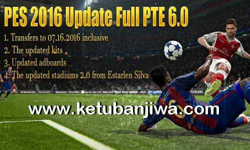 PES 2016 Full Update PTE Patch 6.0 by Hai Trangquoc Ketuban Jiwa
