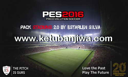 PES 2016 Pack Stadiums 2.0 Single Link by Estarlen Silva Ketuban Jiwa