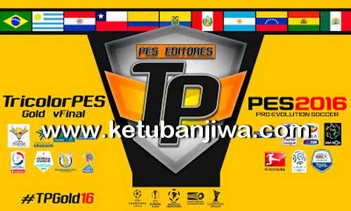 PES 2016 TricolorPES Patch Gold Final Version Ketuban Jiwa