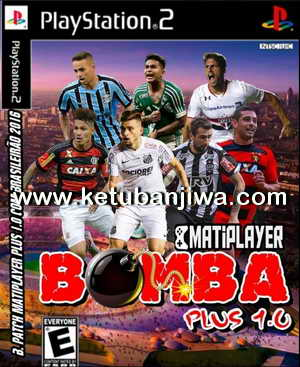 PES 2017 PS2 Bomba Patch Multiplayer Plus 1.0 Season 16-17 Ketuban Jiwa