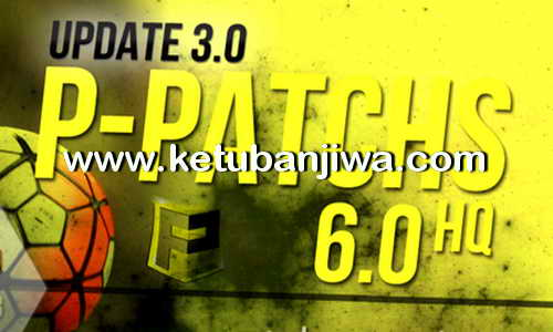 PES 2013 P-Patchs HQ 6.0 Update 3.0 Season 2016-2017 Torrent Ketuban Jiwa