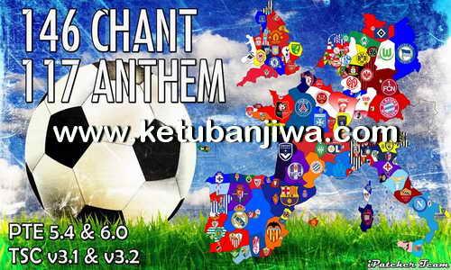 PES 2016 Chant v2 + Anthem AIO by iPatch Team Ketuban Jiwa