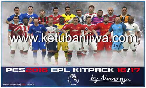 PES 2016 EPL Kitpack v1 Season 2016/17 by NemanjaBRE