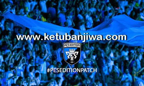 PES 2016 PES Edition Patch 2.0 AIO Ketuban Jiwa