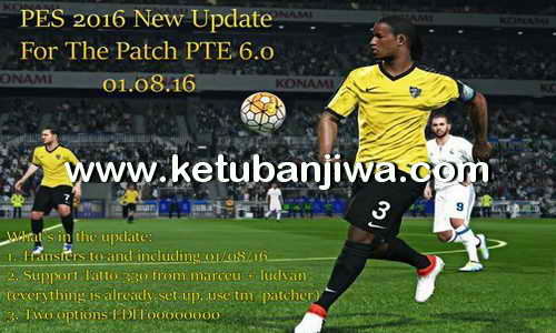PES 2016 PTE Patch 6.0 Option File Update 01 August 2016 by Danny Ardiyansyah Ketuban Jiwa