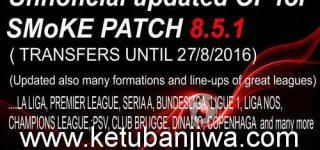 PES 2016 Smoke 8.5.1 Unnofficial Option File Transfer Update 27 August 2016 by HarleyGnr