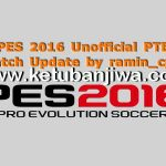 PES 2016 Unofficial PTE Patch 6.0 Update AIO