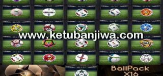 PES 2010 Balls Pack X16 Season 2016-2017 by PESEdit Style Ketuban Jiwa