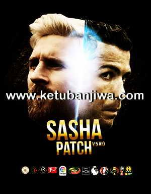 PES 2013 Sasha Patch 5.0 AIO Season 16-17 Ketuban Jiwa