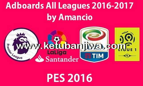 PES 2016 Adboards Big Pack All Leagues Season 2016-2017 by Amancio Ketuban Jiwa
