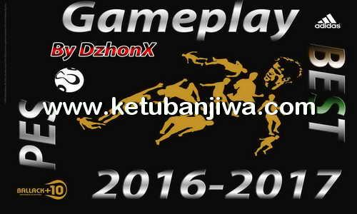 PES 2016 GamePlay From PES 2017 Demo by DzhonX Ketuban Jiwa