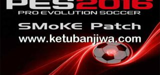 PES 2016 SMoKE Patch 8.5.2 Update 16 September 2016 Ketuban Jiwa