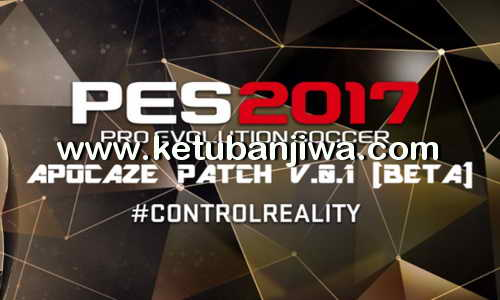 PES 2017 Apocaze Patch 0.1 BETA For PC Demo + Full Version Ketuban Jiwa