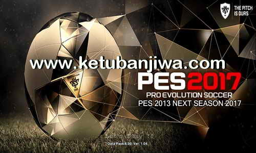 PES 2017 Graphic Patch For PES 2013 by Micano4u Ketuban Jiwa