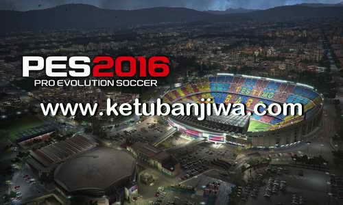 PES 2017 Graphics Patch For PES 2016 Update 22 September 2016 by B4byHuey Ketuban Jiwa