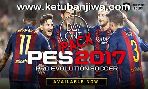 PES 2017 PS4 Day One Pack 1.0 + 1.1 Ketuban Jiwa